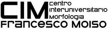 "Centro Interuniversitario di Ricerca sulla Morfologia ""Francesco Moiso"" CIM"